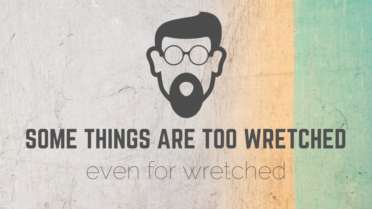 WRETCHED RADIO: Heard On Over 550 Stations - Wretched